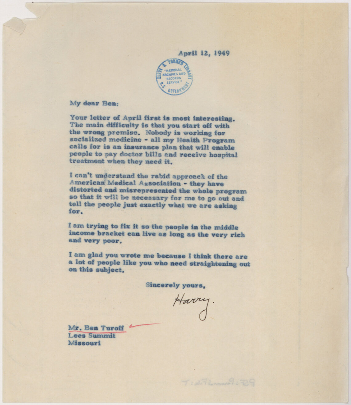 """A 1949 letter to a friend by President Harry Truman reflects the opposition he faced in efforts to create a national health care plan, in particular the A.M.A. misrepresenting his proposal as """"socialized medicine"""". A national program providing support for some lower-income and older people was not accomplished until more than a decade and a half later."""