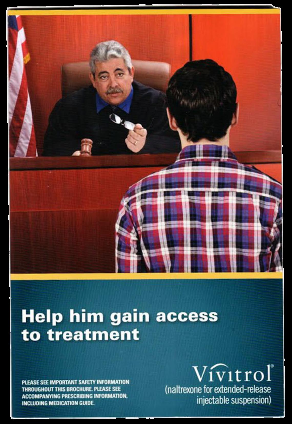 A brochure about Vivitrol targets court officials and law enforcement.