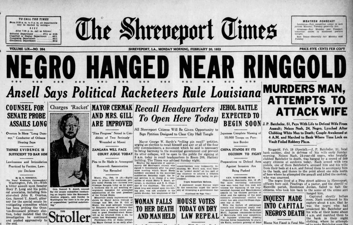 The Shreveport Times reported that Nelson Nash was killed by a mob following his arrest for the death of J.P. Batchelor.  Nash was later found to be wrongfully accused of the murder.